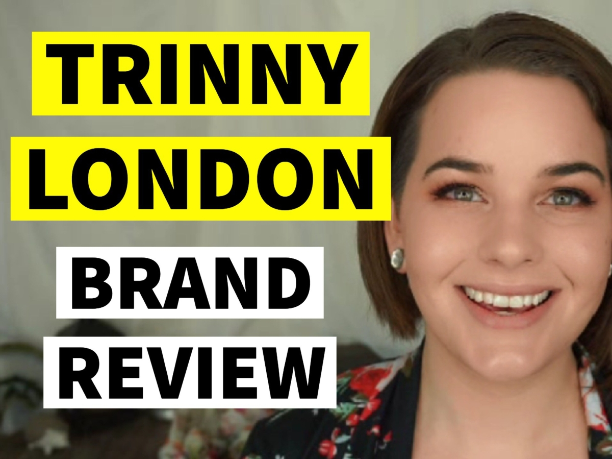 Trinny London | Brand Review VIDEO